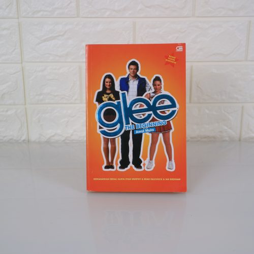 Glee The Beginning Awal Mula